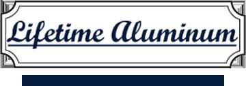 Lifetime Aluminum